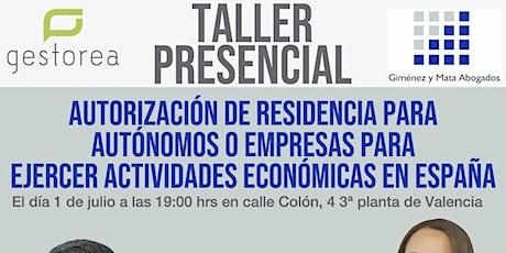 Autorización de Residencia  para ejercer Actividad Económica en España entradas