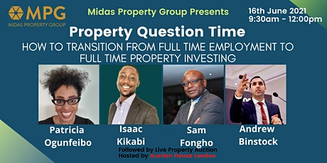 Property Question Time How To Transition From Full Time Employment To Full tickets