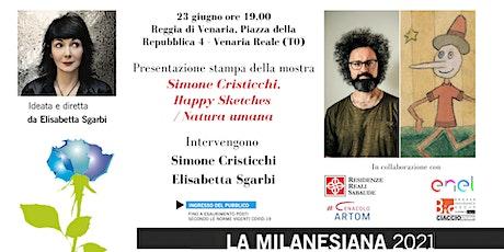 Milanesiana21: Mostra SIMONE CRISTICCHI. HAPPY SKETCHES / NATURA UMANA biglietti