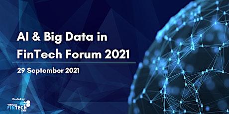 AI & Big Data in FinTech Forum 2021 tickets