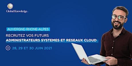 Job Dating les 28, 29 et 30 juin | Admin réseaux Cloud billets