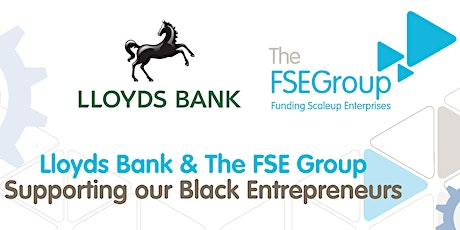 Lloyds Bank and The FSE Group - Supporting our Black Entrepreneurs tickets