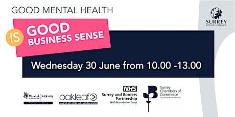 Good Mental Health is Good Business Sense tickets