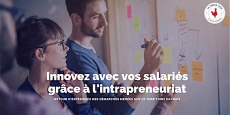 Innovez avec vos salariés grâce à l'intrapreneuriat billets