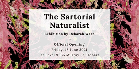 The Sartorial Naturalist - Exhibition Opening tickets
