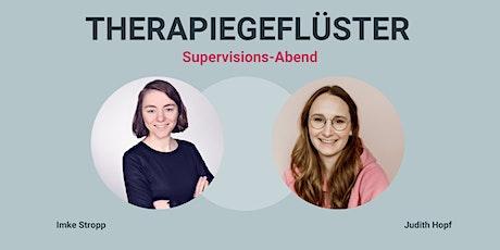 THERAPIEGEFLÜSTER - Supervision/ Fallberatung Tickets