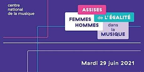 Assises de l'égalité femmes-hommes dans la musique / Matinée billets