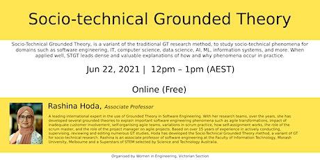 Socio-Technical Grounded Theory by Associate Professor  Rashina Hoda tickets