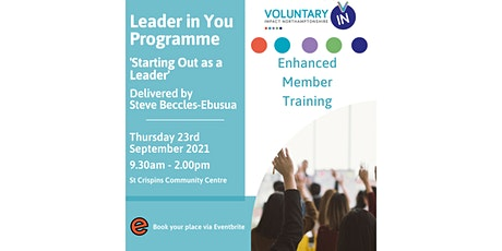 Leader in You Programme - 'Starting Out as a Leader' - VIN EMP Members tickets