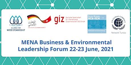 MENA Business & Environmental Leadership Forum 2021 tickets