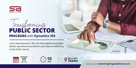 Transforming Public Sector Processes with Dynamics 365 tickets