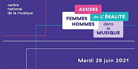Assises de l'égalité femmes-hommes dans la musique / Après-midi billets