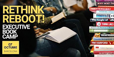 Rethink, Reboot! Executive Book Camp entradas