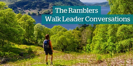 Ramblers Walk Leader Conversations - For New and Potential Walk Leaders tickets