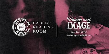 Ladies' Reading Room - Women & Image tickets