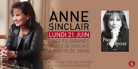 Anne Sinclair en dédicace ! billets