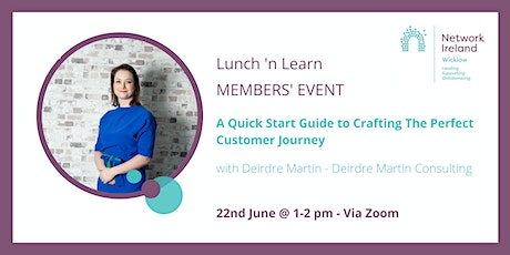 Network Ireland Wicklow  - Crafting the Perfect Customer Journey tickets