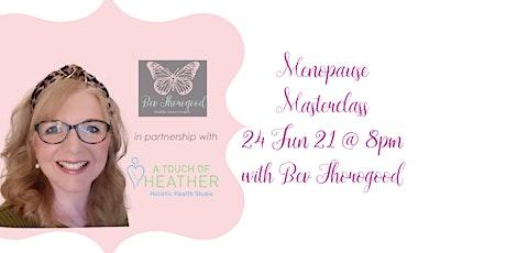 Menopause Masterclass biglietti