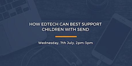 EdTech APPG: How EdTech can best support children with SEND tickets