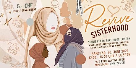 Revive Sisterhood - Luzern Tickets