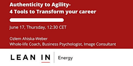 Authenticity to Agility: 4 Powerful Tools to Transform Your Career tickets