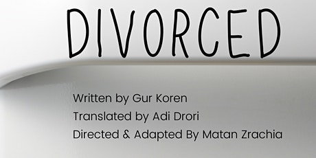 Divorced - The Play. June 18 in Williamsburg tickets