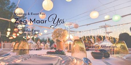 Zeg Maar Yes: wedding & event fair tickets