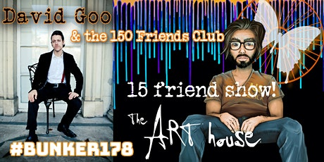15 friends only in person & online show: David Goo & the 150 Friends Club tickets