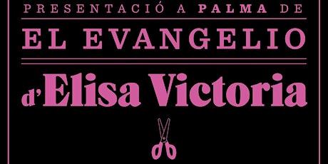 Elisa Victoria presenta 'El Evangelio' acompanyada de Marta Pérez entradas