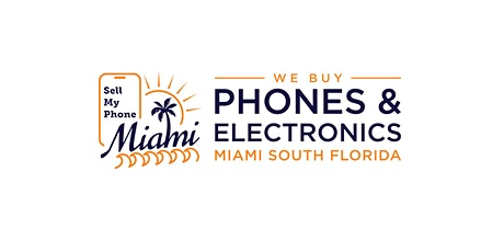 Sell My Phone Miami South Florida tickets