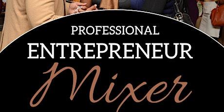 Professional Entrepreneur Mixer tickets