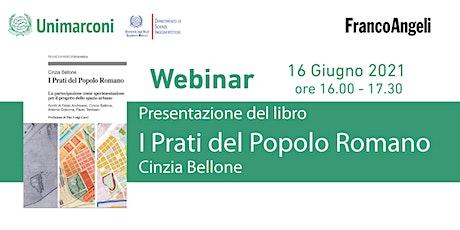 """Presentazione del libro """"I Prati del Popolo Romano"""" biglietti"""