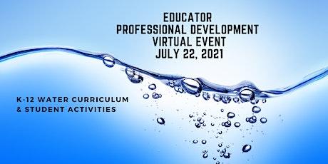 Educator  Professional Development K-12 Water Curriculum & Activities(free) tickets