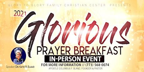2021 Glorious Prayer Breakfast (IN - PERSON) tickets