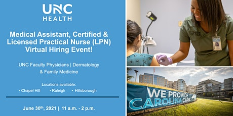 Medical Assistant Certified & Licensed Practical Nurse Virtual Hiring Event tickets