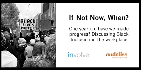 If Not Now, When? One year on, have we made progress? tickets