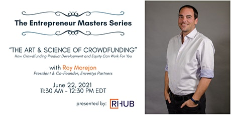 """The RIHub Entrepreneur Masters Series: """"The Art & Science of Crowdfunding"""" tickets"""