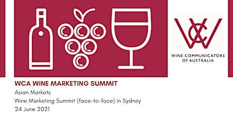 Asia-Australia Wine Marketing Summit - Module 4-WCA Wine Marketing Program tickets