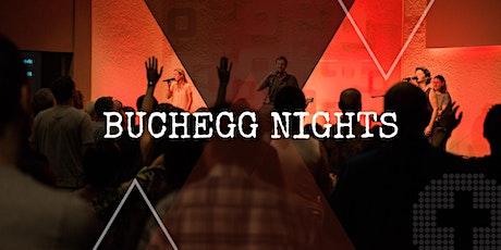 Buchegg Night 18:30 Uhr Tickets