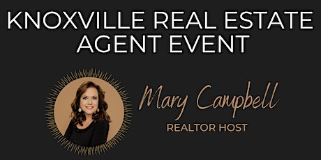 Knoxville Real Estate Agent Event tickets