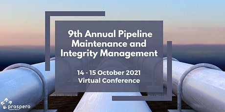 9th Annual Pipeline Maintenance and Integrity Management tickets