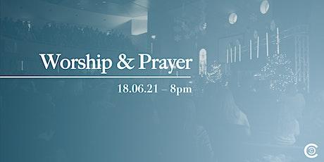 Worship & Prayer // 18.06.21 tickets