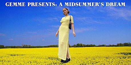 Gemme presents: A Midsummer's Dream biljetter