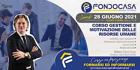 CORSO GESTIONE E MOTIVAZIONE DELLE RISORSE UMANE biglietti