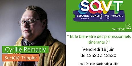 Atelier pour la semaine du bien-être au travail  avec Cyrille Remacly tickets