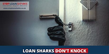 Loan sharks don't knock tickets