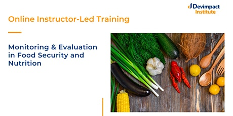 Training on Monitoring and Evaluation in Food Security and Nutrition tickets