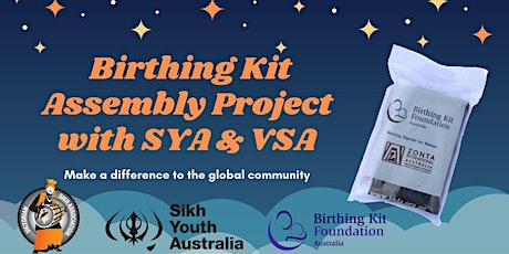 Birthing Kit Assembly Project with SYA & VSA tickets