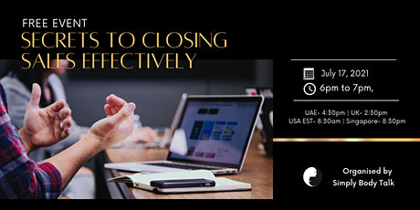 Secrets to closing sales effectively- Free Event tickets