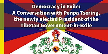 Democracy in Exile: A Conversation with Penpa Tsering tickets